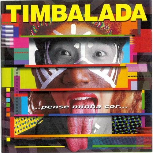 Pense Minha Cor von Timbalada