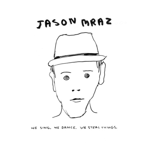 We Sing.  We Dance.  We Steal Things. van Jason Mraz