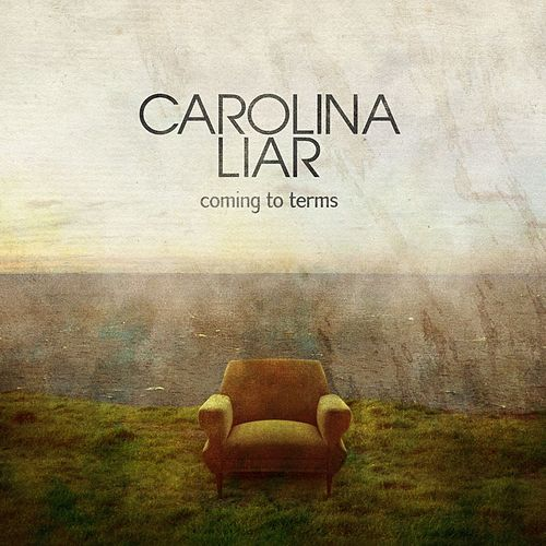 Coming To Terms van Carolina Liar