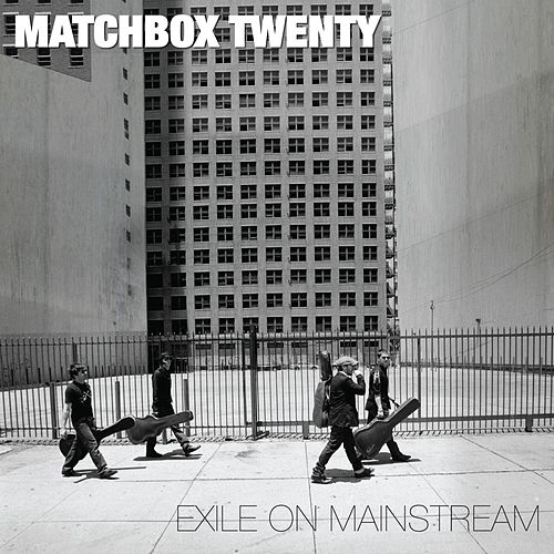 Exile on Mainstream (International) by Matchbox Twenty