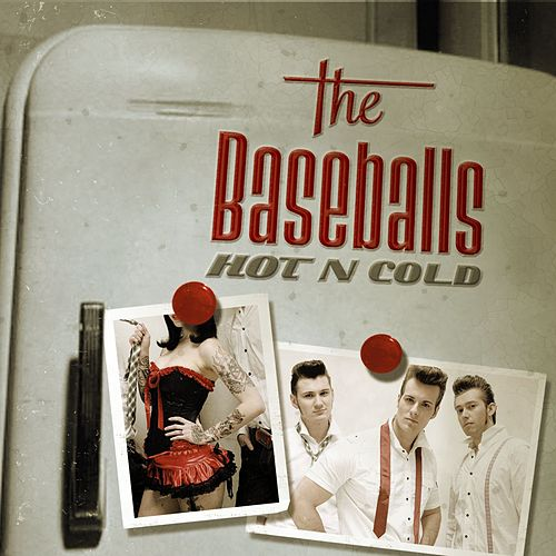 Hot'n Cold de The Baseballs