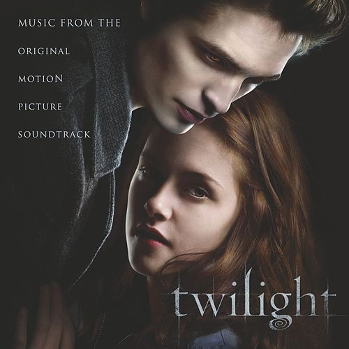 Twilight Original Motion Picture Soundtrack (International Special Edition) by Various Artists