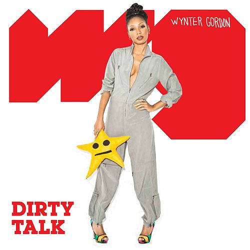 Dirty Talk von Wynter Gordon