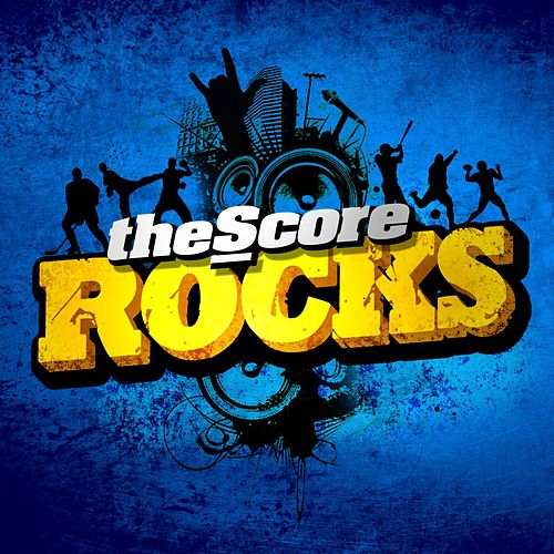 The Score Rocks by Various Artists
