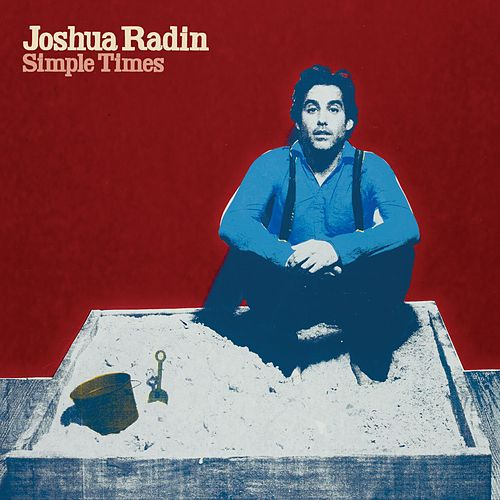 Simple Times (Reissue) by Joshua Radin