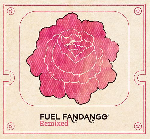 Remixed by Fuel Fandango