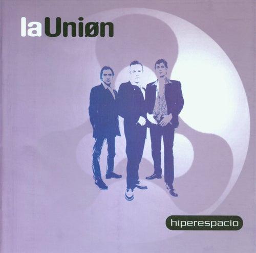 Hiperespacio by La Union