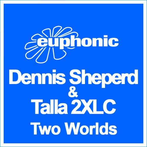 Two Worlds van Dennis Sheperd