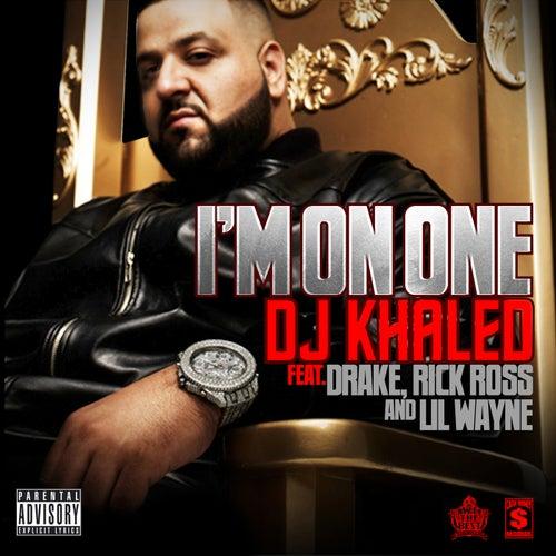 I'm On One by DJ Khaled