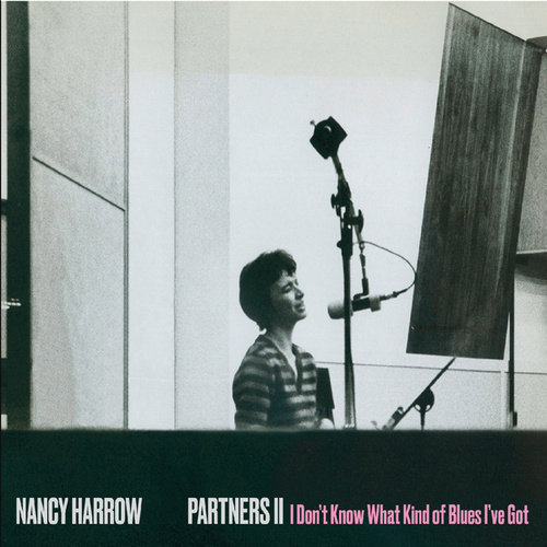 Partners II: I Don't Know What Kind of Blues I've Got de Nancy Harrow