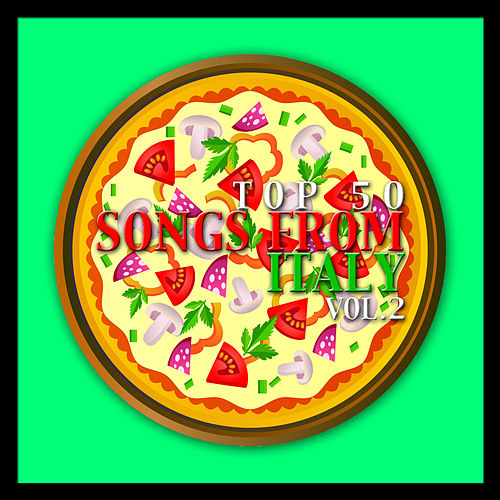 Top 50 Songs from Italy Vol. 2 de Various Artists