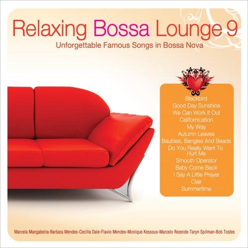 Relaxing Bossa Lounge 9 de Various Artists