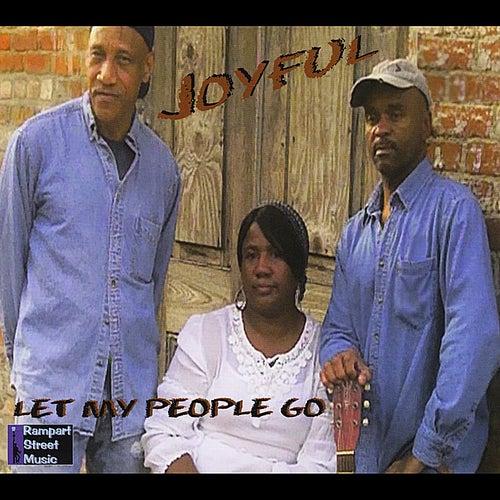 Let My People Go de Joyful