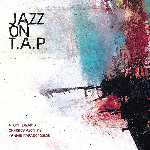Jazz On T.A.P by Jazz On T.A.P