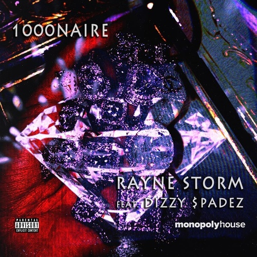 1000Naire (feat. Dizzy $padez) by Rayne Storm
