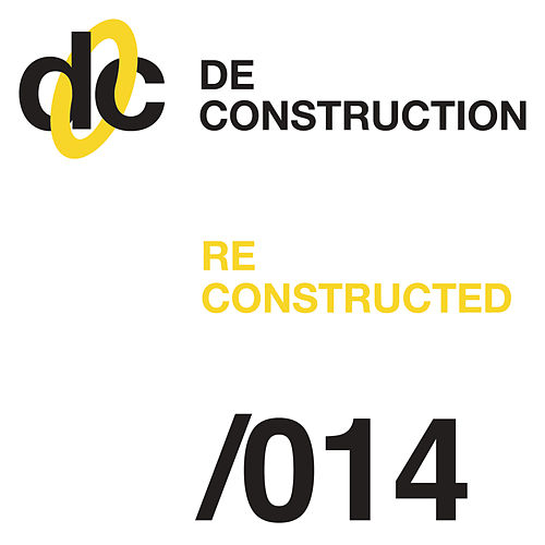 Deconstruction Reconstructed 014 by Various Artists