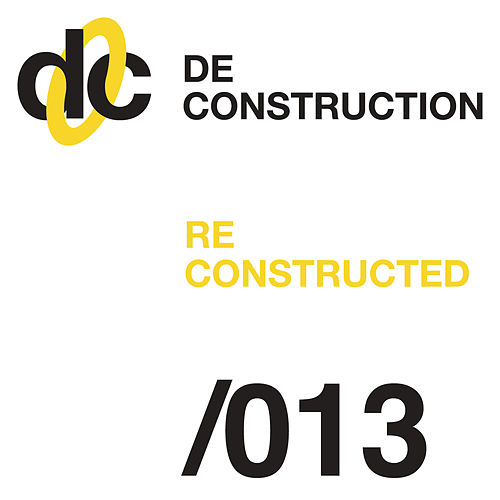 Deconstruction Reconstructed 013 de Various Artists
