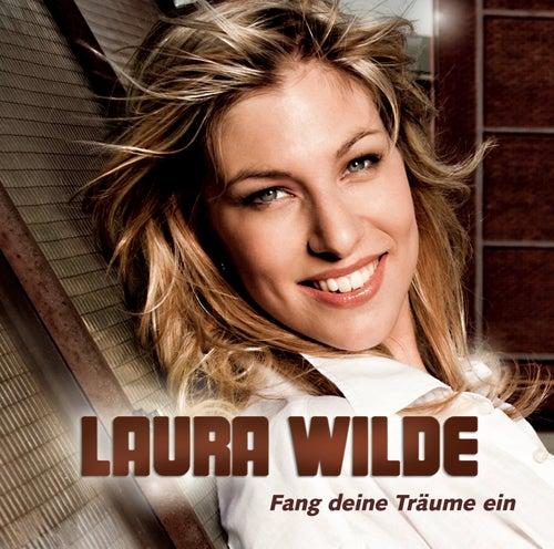 Fang deine Träume ein von Laura Wilde