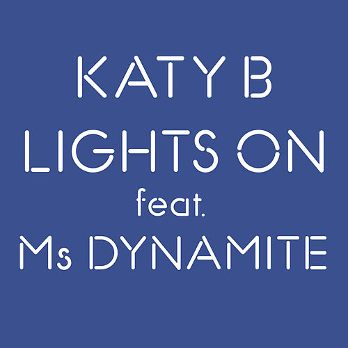 Lights On von Katy B