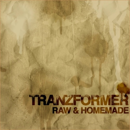 Raw and Homemade von Tranzformer