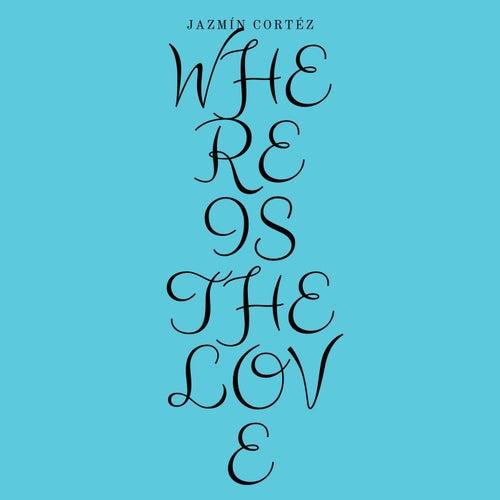 Where Is The Love (Version Acústica) de Jazmín Cortéz