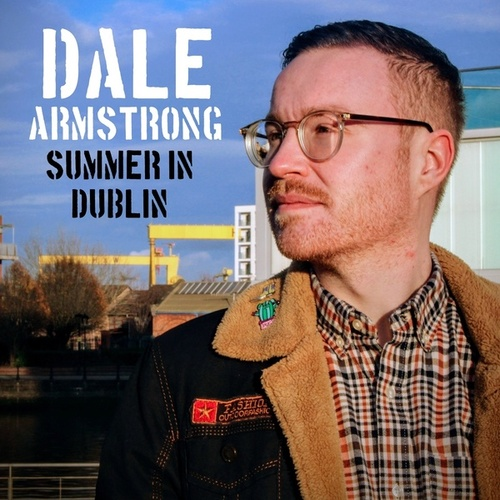 Summer In Dublin von Dale Armstrong