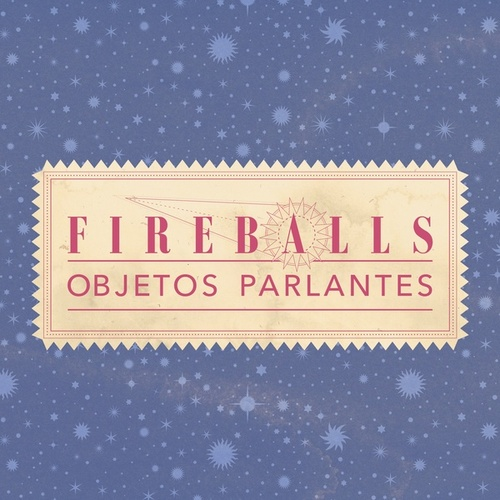 Objetos Parlantes von The Fireballs