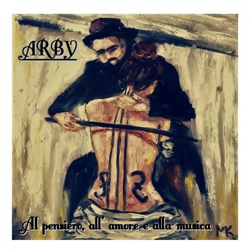 Al pensiero all' amore e alla musica by Arby