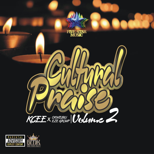 Cultural Praise Vol.2 by KCee