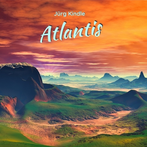 Atlantis by Jürg Kindle