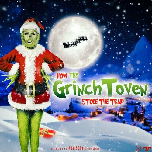 GrinchToven 'Stole The Trap' de Zaytoven