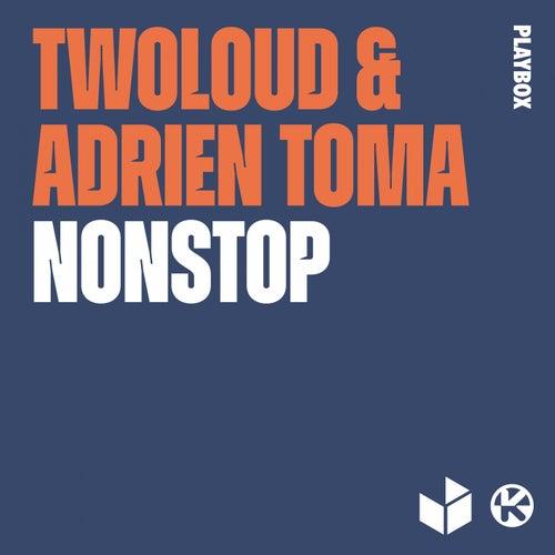 Nonstop von Twoloud