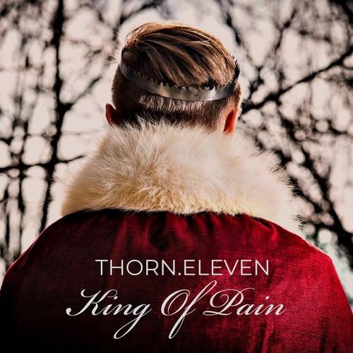 King Of Pain von Thorn Eleven