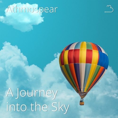 A Journey into the Sky by Athmospear