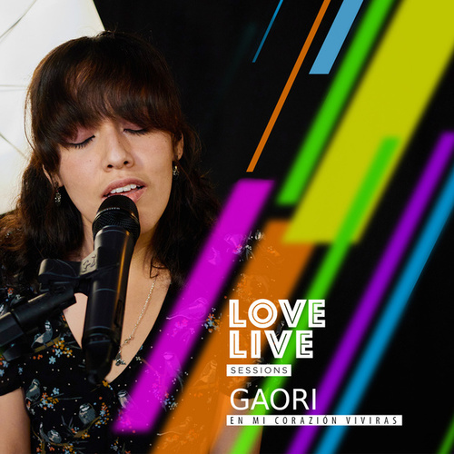 En Mi Corazón Vivirás (Love Live Sessions) by Gaori