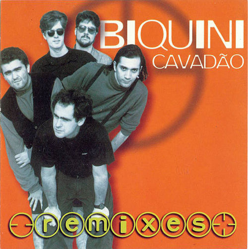 Remixes von Biquini Cavadão
