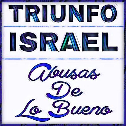 Abusas de Lo Bueno by Israel Houghton