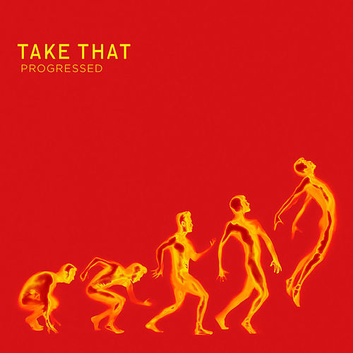Progressed by Take That