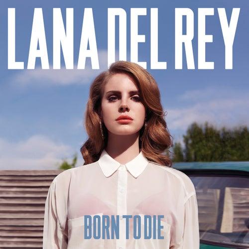 Born To Die von Lana Del Rey