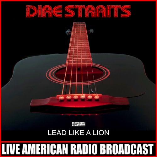 Lead Like A Lion (Live) by Dire Straits