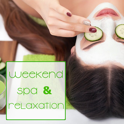 Weekend Spa & Relaxation de Various Artists