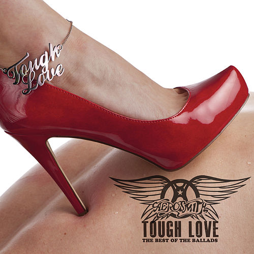 Tough Love: Best Of The Ballads (International Version) by Aerosmith
