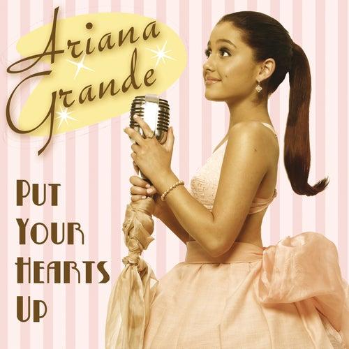 Put Your Hearts Up de Ariana Grande