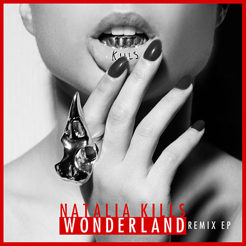 Wonderland (Germany Remixes Version) von Natalia Kills