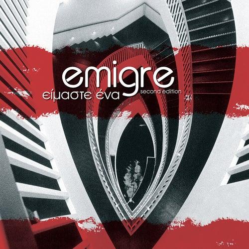 Eimaste Ena de Émigré (Εμιγκρέ)