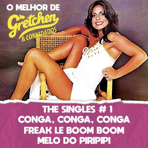 O Melhor de Gretchen & Convidados by Gretchen