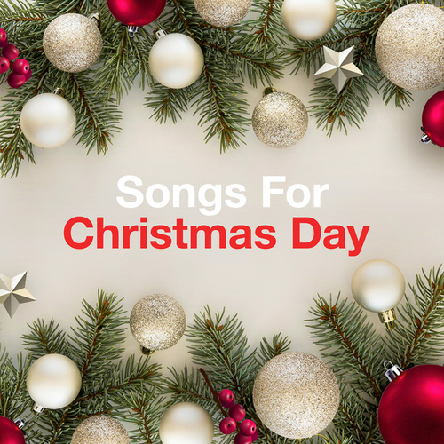 Songs for Christmas Day de Various Artists
