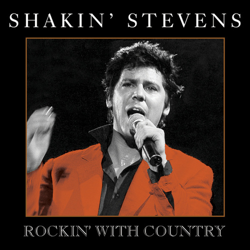 Rockin' With Country von Shakin' Stevens