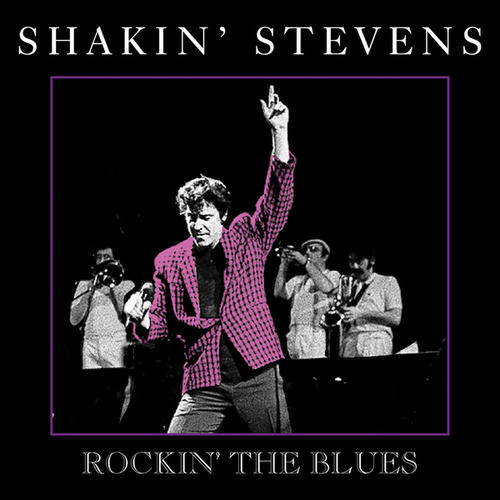 Rockin' The Blues von Shakin' Stevens