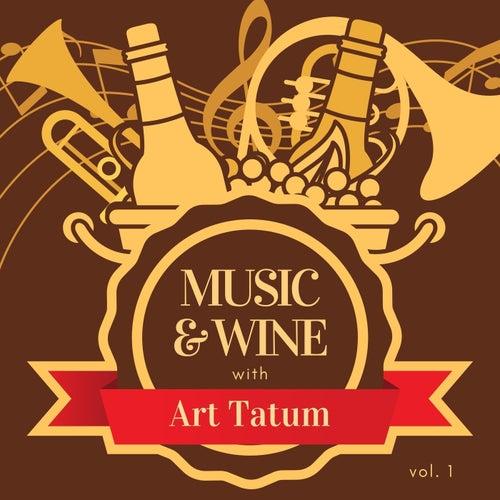 Music & Wine with Art Tatum, Vol. 1 by Art Tatum